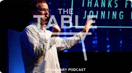 The Table - Episode 31: Talking Sabbatical w/ Daniel Berry