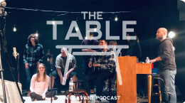 The Table - Episode 34 - Worship @ Calvary