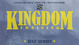 Kingdom Training Week 6