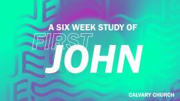 1 John - Week 2
